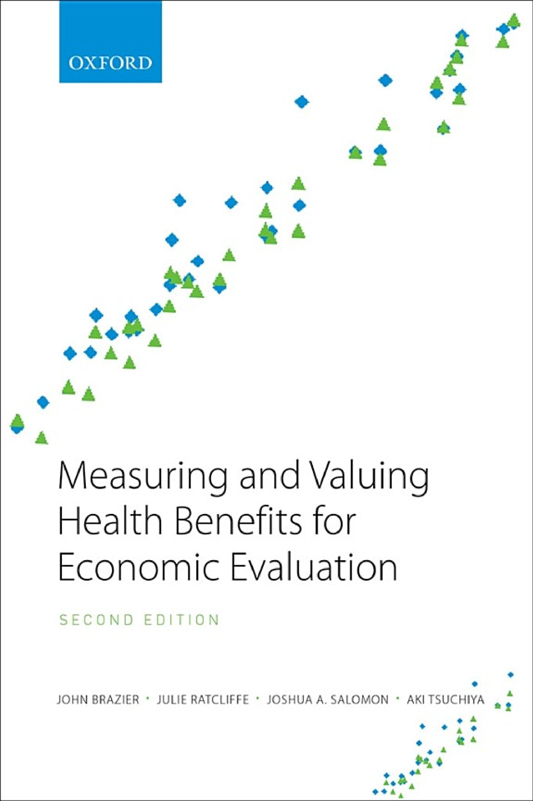 Measuring and Valuing Health Benefits for Economic Evaluation
