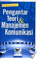 Pengantar Teori & Manajemen Komunikasi - Google Buku